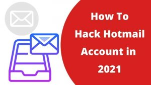 Read more about the article How to Hack Hotmail Account in 2021  | Hack Hotmail using Kali Linux