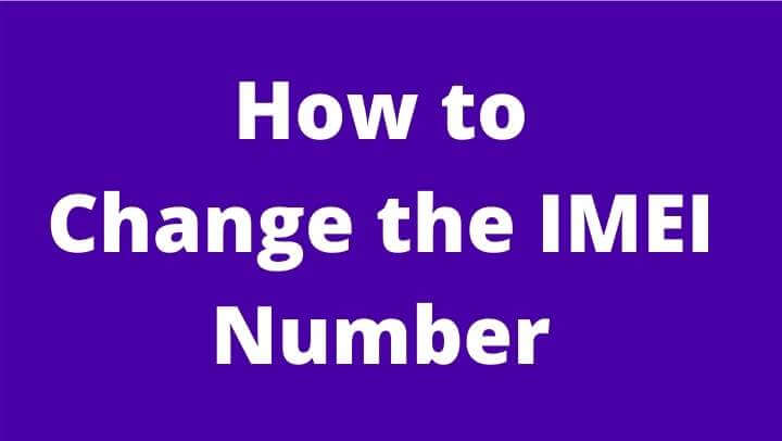 How to Change the IMEI Number of a Chinese Mobile?
