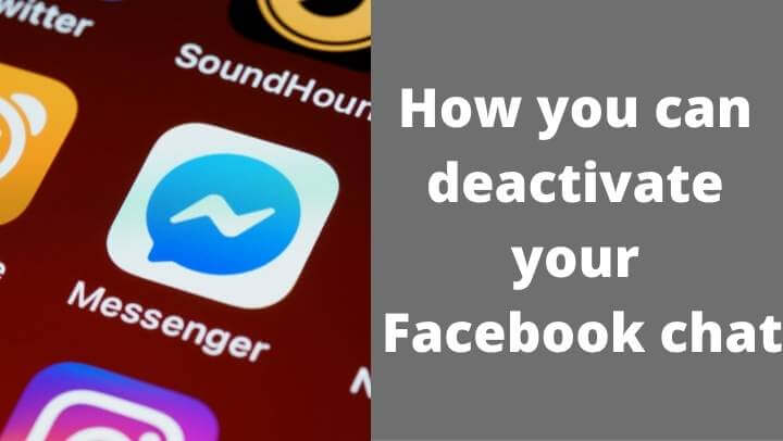 This is how you can deactivate your Facebook chat