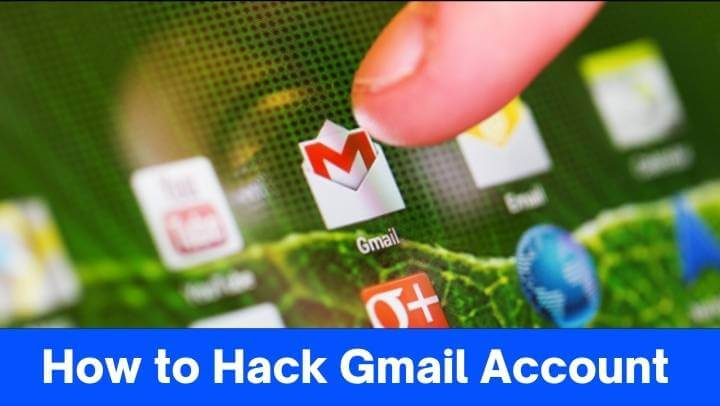 How to Hack Gmail Account in 2021`