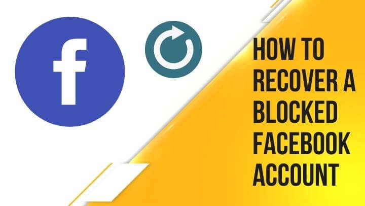 How to Recover a Blocked or Deleted Facebook Account